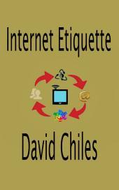 Internet Etiquette: Netiquette Fundamentals