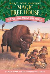 Magic Tree House #18: Buffalo Before Breakfast
