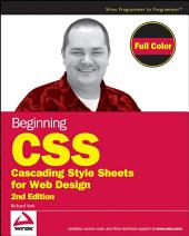 Beginning CSS: Cascading Style Sheets for Web Design, Edition 2