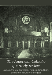 The American Catholic Quarterly Review: v. 40
