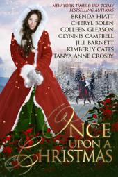 Once Upon A Christmas: 7 Captivating Holiday Historical Romances