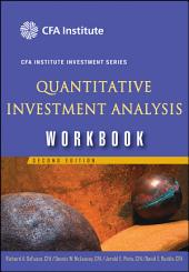 Quantitative Investment Analysis Workbook: Edition 2