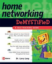 Home Networking Demystified