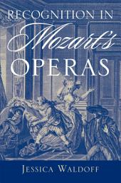 Recognition in Mozart's Operas