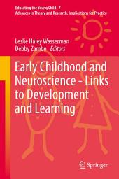 Early Childhood and Neuroscience - Links to Development and Learning