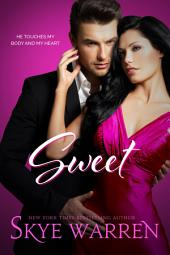 Sweet: An Erotic Romance Novella