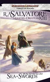 Sea of Swords: The Legend of Drizzt