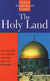The Holy Land : An Oxford Archaeological Guide from Earliest Times to 1700: An Oxford Archaeological Guide from Earliest Times to 1700, Edition 5