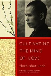 Cultivating the Mind of Love (Easyread Large Edition)