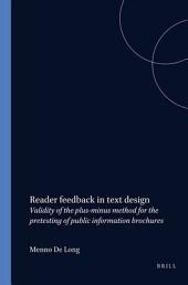 Reader Feedback in Text Design: Validity of the Plus-minus Method for the Pretesting of Public Information Brochures