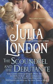 The Scoundrel and the Debutante: A Regency Romance