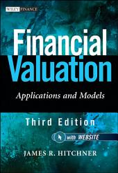 Financial Valuation: Applications and Models, Edition 3