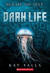 Dark Life: Volume 1