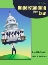 Understanding the Law: Edition 6