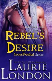 Rebel's Desire, Iron Portal #4