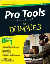 Pro Tools All-in-One For Dummies: Edition 3