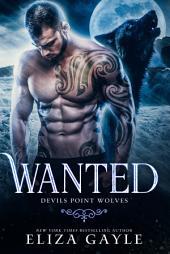 Wanted: Wolf Shifter Romance