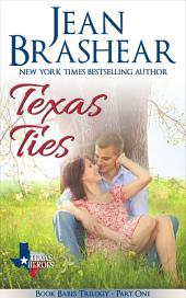Texas Ties: Book Babes Trilogy Part One