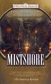 Mistshore: Ed Greenwood Presents: Waterdeep