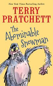 The Abominable Snowman: A Short Story from Dragons at Crumbling Castle