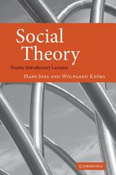 Social Theory: Twenty Introductory Lectures