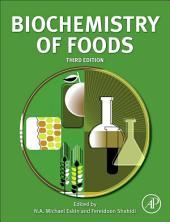 Biochemistry of Foods: Edition 3