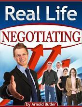 Real Life NEGOTIATING