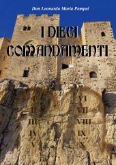 I 10 Comandamenti: Il sentiero della vita