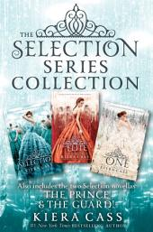 The Selection Series 3-Book Collection: The Selection, The Elite, The One, The Prince, The Guard