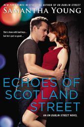 Echoes of Scotland Street: An On Dublin Street Novel
