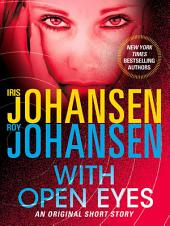 With Open Eyes: An Original Short Story