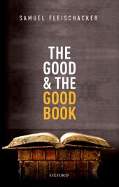The Good and the Good Book: Revelation as a Guide to Life