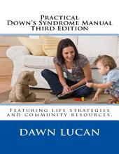 Practical Down's Syndrome Manual Third Edition