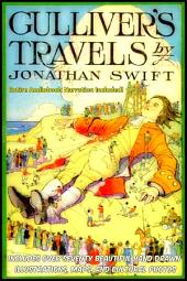 GULLIVER'S TRAVELS [The Deluxe Edition]: The Complete Classic With Over Seventy Hand Drawn Illustrations & Cultural Photographs PLUS BONUS Entire Audiobook Narration