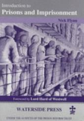 Introduction to Prisons and Imprisonment