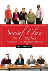 Social Class on Campus: Theories and Manifestations