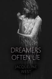 Dreamers Often Lie