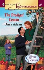 The Prodigal Cousin