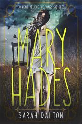 Mary Hades: Volume 1