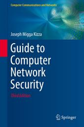 Guide to Computer Network Security: Edition 3