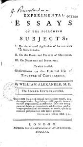 Experimental Essays on the Following Subjects