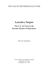 Lucrative targets : the U.S. Air Force in the Kuwaiti Theater of Operations