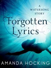 Forgotten Lyrics: A Watersong Story