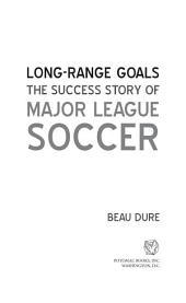 Long-Range Goals: The Success Story of Major League Soccer