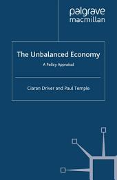 The Unbalanced Economy: A Policy Appraisal