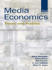 Media Economics: Theory and Practice, Edition 3