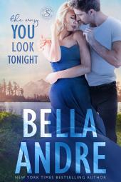 The Way You Look Tonight: The Sullivans: (Contemporary Romance)