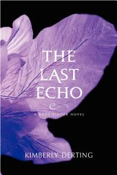 The Last Echo: A Body Finder Novel
