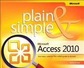 Microsoft Access 2010 Plain & Simple