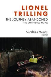 The Journey Abandoned: The Unfinished Novel
